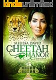 Cheetah Manor - Der Schwur der Indianerin (German Edition)