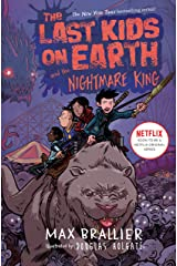 The Last Kids on Earth and the Nightmare King Kindle Edition