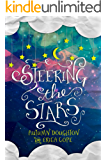Steering the Stars (English Edition)