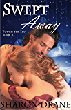 Swept Away (Touch the Sky Series Book 2)