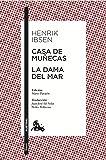 Casa de muñecas / La dama del mar: Edición de Mario Parajón. Traducción de Juan José del Solar y Pedro Pellicena (Teatro)