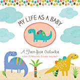 My Life as a Baby: First-Year Calendar - Dinosaurs