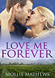 Love Me Forever (Passion Down Under Sassy Short Stories Book 2)