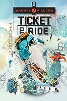 Warren Miller: Ticket to Ride
