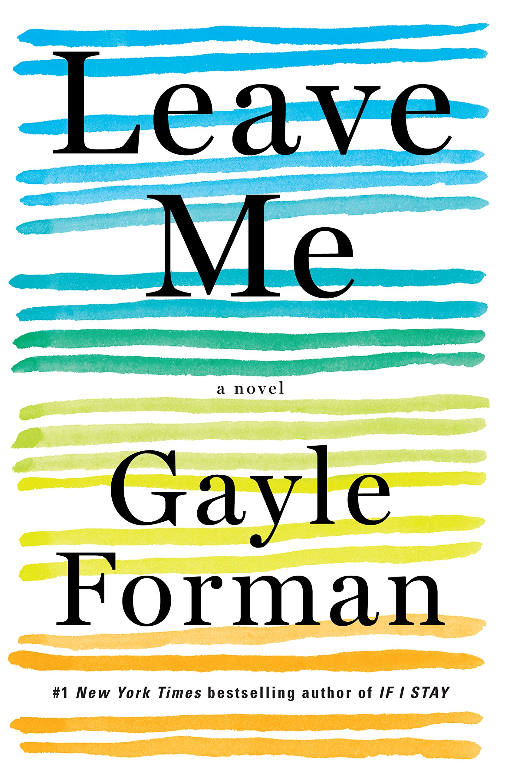 Image result for leave me gayle forman