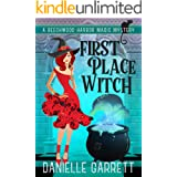 First Place Witch: A Beechwood Harbor Magic Mystery (Beechwood Harbor Magic Mysteries Book 8)