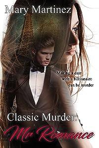 Classic Murder: Mr. Romance