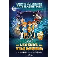 Die Legende der Star Runner: Ein Timmi Tobbson Rätselabenteuer (mit vielen spannenden Suchbildern, Erstleser ab 8 Jahren))