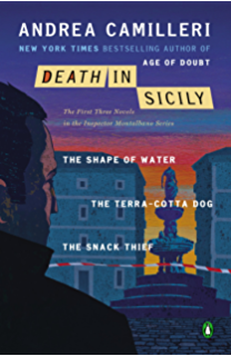 Death in Sicily: The First Three Novels in the Inspector Montalbano Series--The Shape of Water; The Terra-Cotta Dog; The Snack Thief (Inspector Montalbano Mystery)