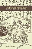 Cultivating Femininity: Women and Tea Culture in Edo and Meiji Japan
