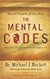 The Mental Codes: Overcoming Thoughts that Keep You Stuck in Life