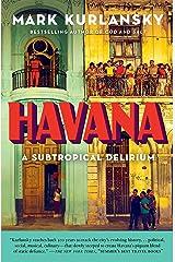 Havana: A Subtropical Delirium Kindle Edition