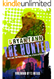 A Story of Bryce Kreed: The Hunted: Dark Lands (The Path of Redemption Book 2)