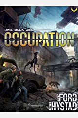 Occupation: A Post-Apocalyptic Alien Invasion Thriller (Rise Book 1) Kindle Edition
