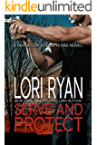 Serve and Protect: a small town romantic suspense novel (Heroes of Evers, TX Book 3)
