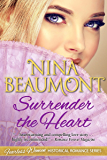 Surrender the Heart (Fearless Women Historical Romance Series Book 5)