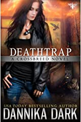 Deathtrap (Crossbreed Series Book 3) Kindle Edition