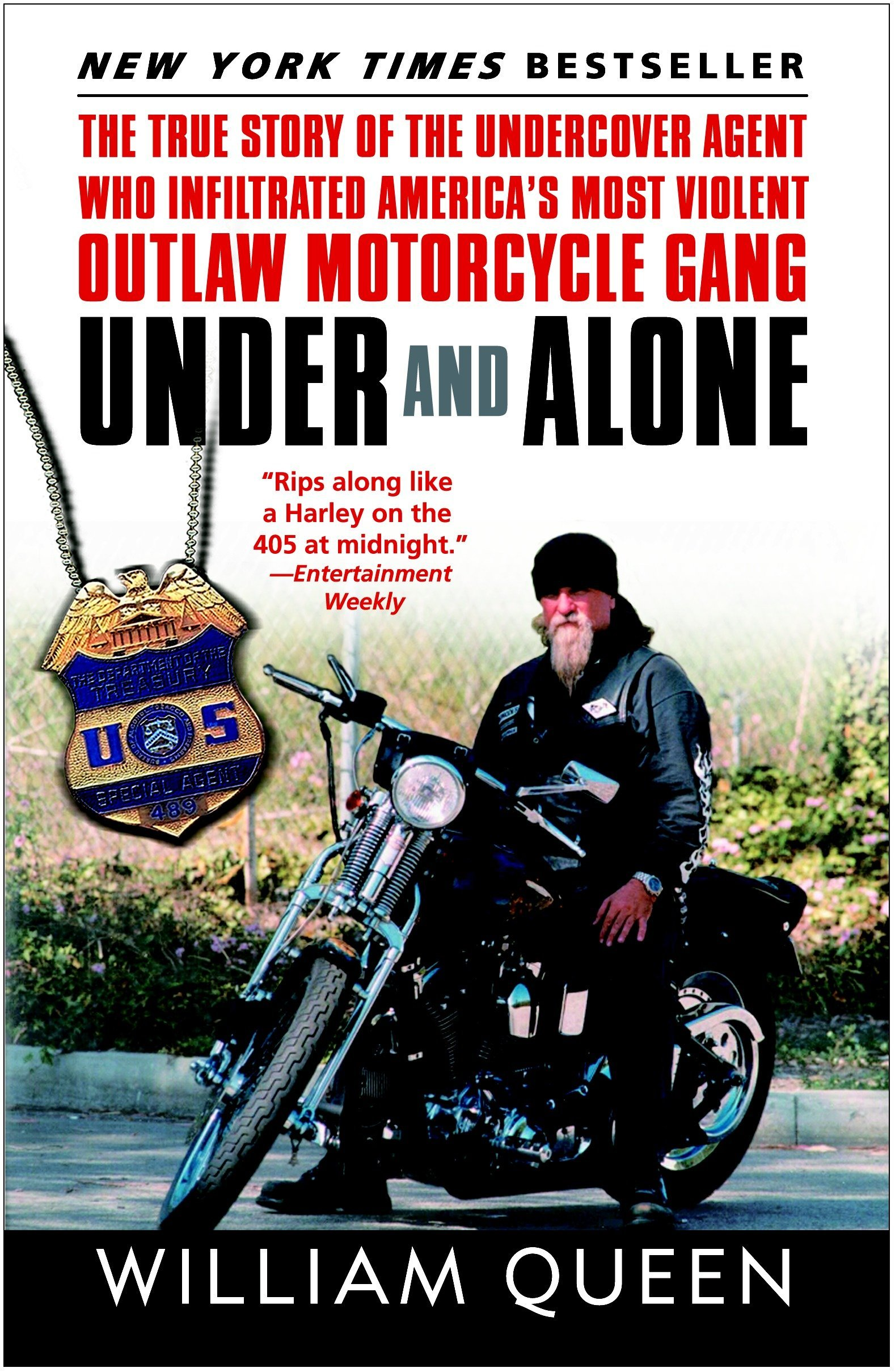 Under and Alone: The True Story of the Undercover Agent Who Infiltrated America's Most Violent Outlaw Motorcycle Gang pdf