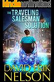 The Traveling Salesman Solution (novelette) (English Edition)