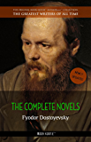 Fyodor Dostoyevsky: The Complete Novels (The Greatest Writers of All Time)