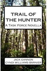 Trail of The Hunter: A Task Force Novella (Task Force Series Book 3) Kindle Edition