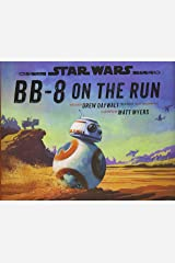 Star Wars BB-8 on the Run Hardcover