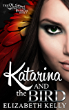 Katarina and the Bird (The Shifters Series Book 3)