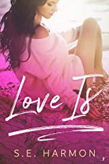 Love Is Kindle Edition