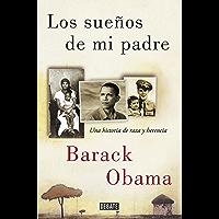 Los sueños de mi padre: Una historia de raza y herencia