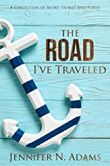 The Road I've Traveled Kindle Edition