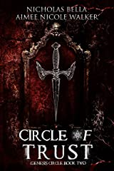 Circle of Trust: Genesis Circle Book Two Kindle Edition