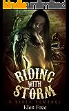 Riding With Storm (A Biker Romance) (Biker romance, Biker Club romance, MC romance)
