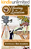 Shooting on Location (Lisa Chance Cozy Mysteries Book 2)