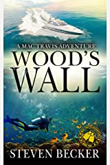 Wood's Wall: Action and Adventure in the Florida Keys (Mac Travis Adventures Book 2) Kindle Edition
