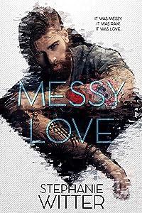 Messy Love
