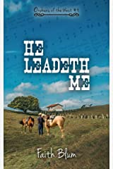 He Leadeth Me (Orphans of the West Book 4) Kindle Edition