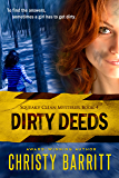 Dirty Deeds: Squeaky Clean Mysteries, Book 4 (English Edition)