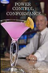 Power, Control, Conformance Kindle Edition