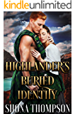 Highlander's Buried Identity: Scottish Medieval Highlander Romance (Highlanders of Clan Craig Book 1)