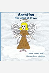 Sarafina: The Angel of Prayer Kindle Edition