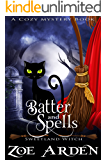 Batter and Spells (Sweetland Witch) (A Cozy Mystery Book) (English Edition)