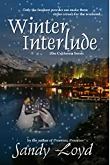 Winter Interlude (California Series Book 1) Kindle Edition