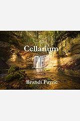 Cellarium Kindle Edition