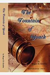 The Fountain of Youth (Adventure series Book 8)