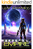 Renegade Empire: An Intergalactic Space Opera Adventure (Renegade Star Book 10)