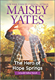The Hero of Hope Springs (A Gold Valley Novel)