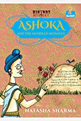 Ashoka and the Muddled Messages Kindle Edition