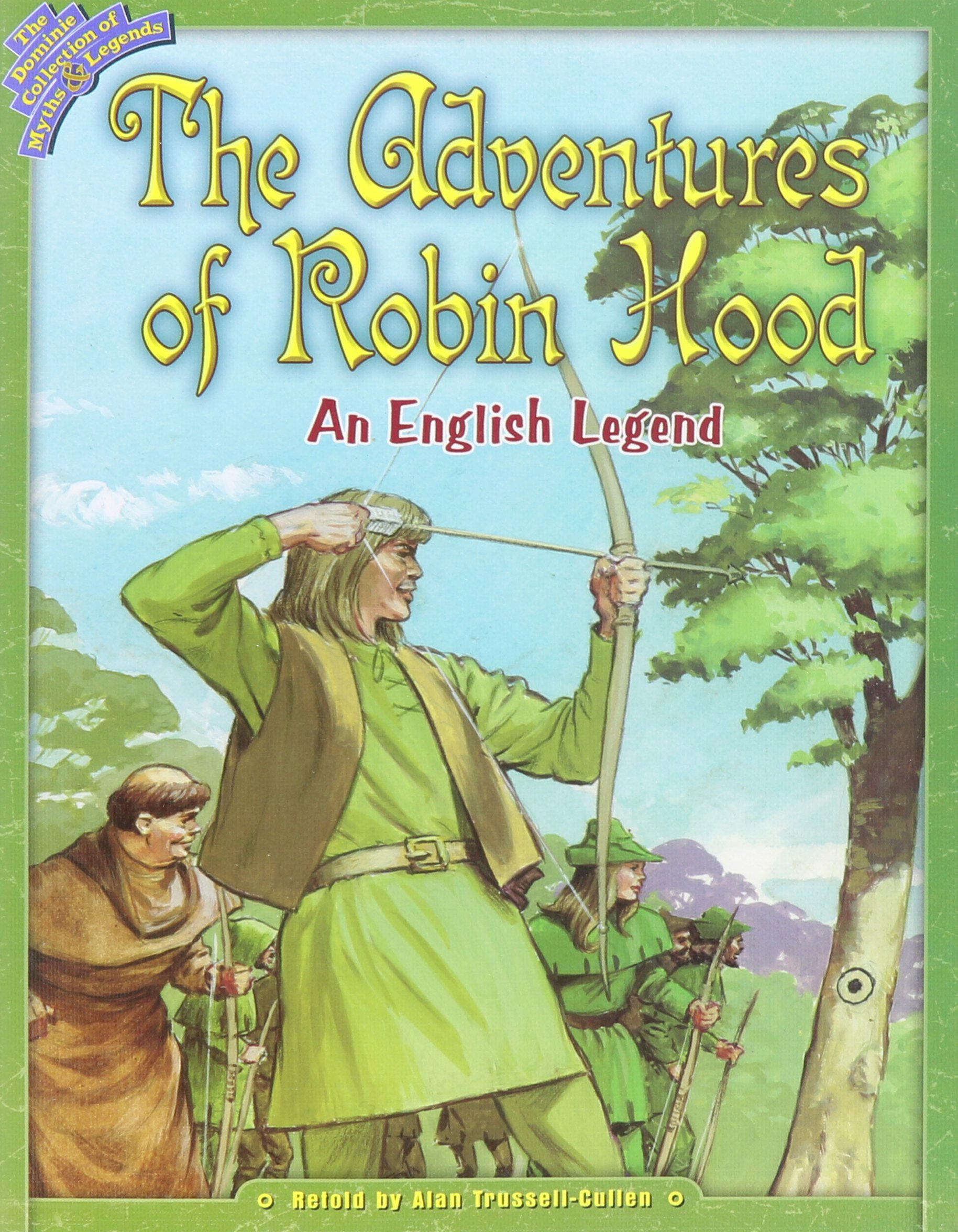 ADVENTURES OF ROBIN HOOD (Dominie Collection of Myths & Legends) ebook