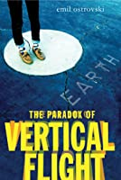The Paradox Of Vertical Flight (English