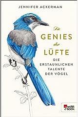 Die Genies der Lüfte: Die erstaunlichen Talente der Vögel (German Edition)